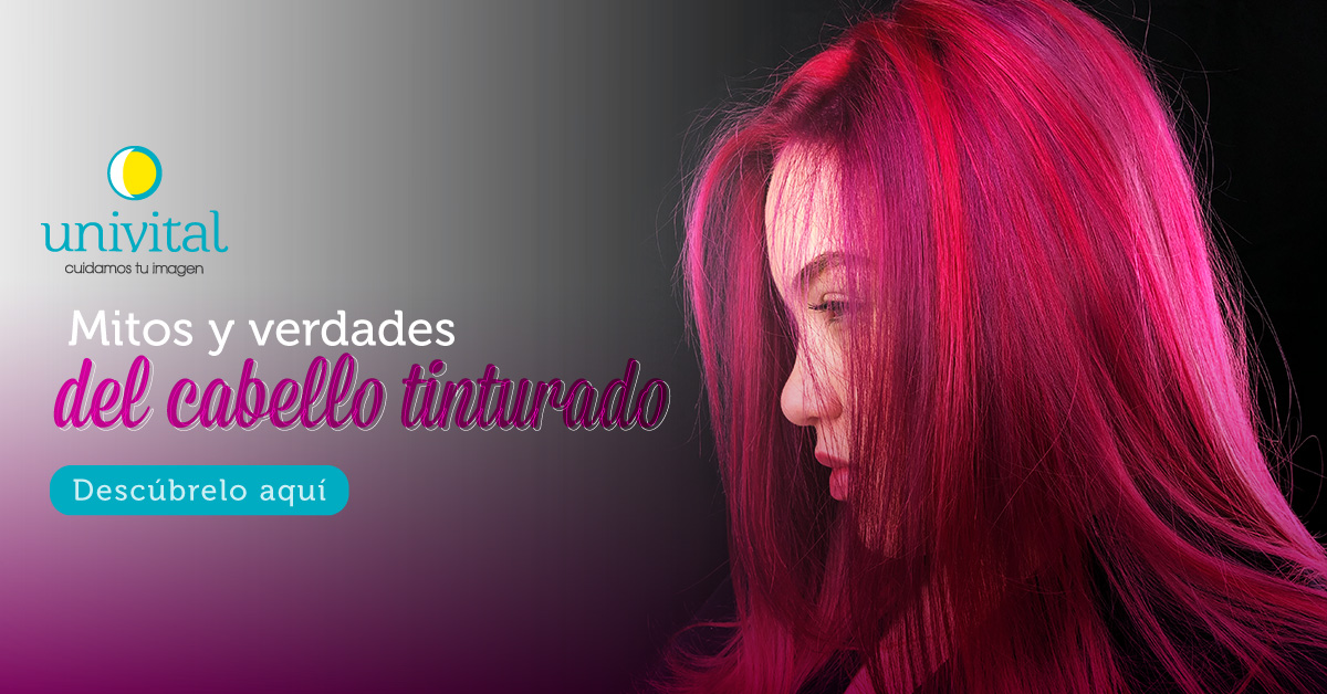 cabello-tinturado-mitos-y-verdades-tintes-capilares-univital