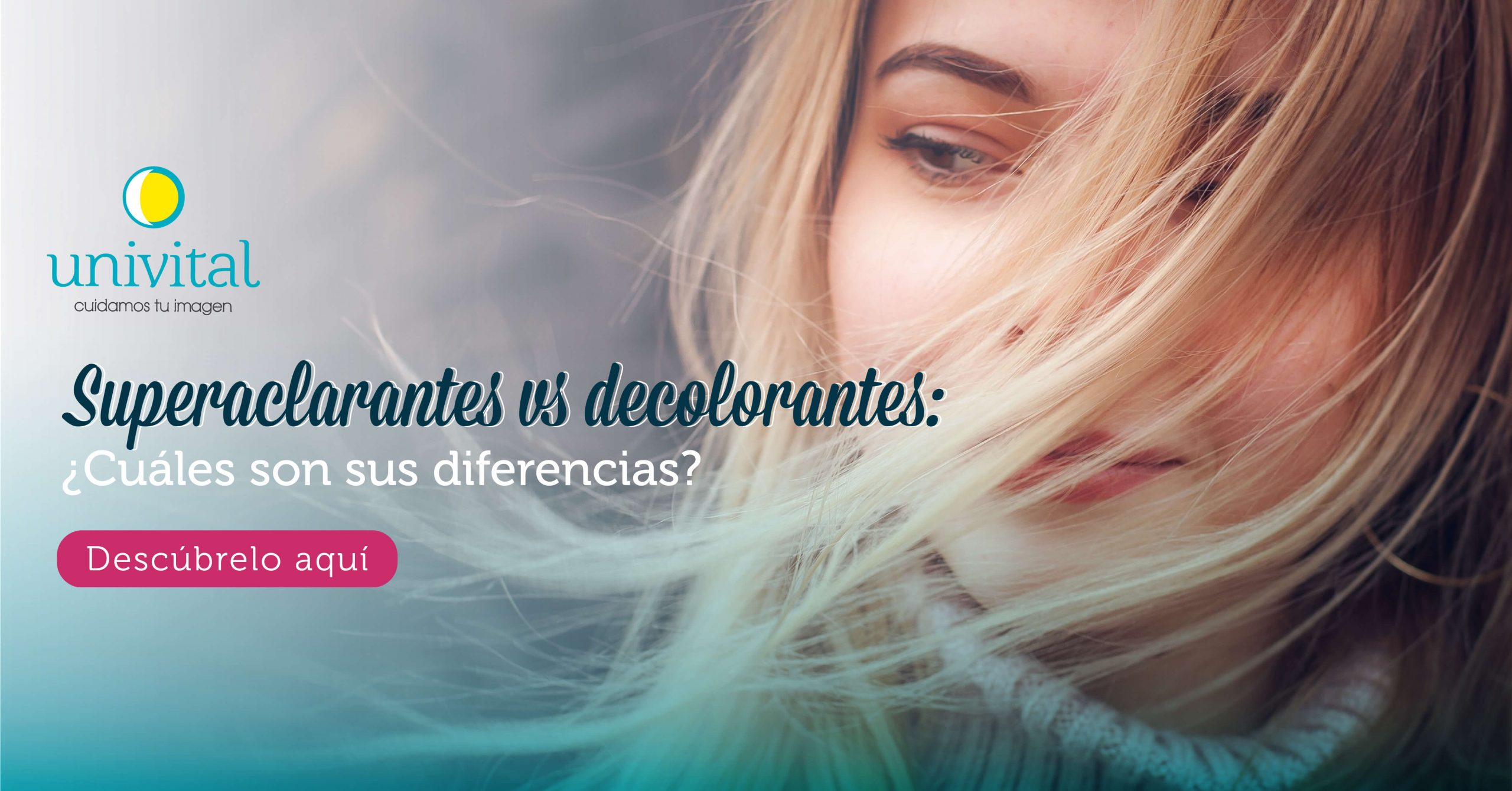 Superaclarantes vs decolorantes: ¿Cuáles son sus diferencias?